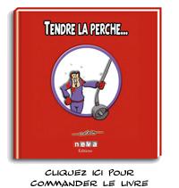 Céno Dessinateur - La Babole : Commander TENDRE LA PERCHE