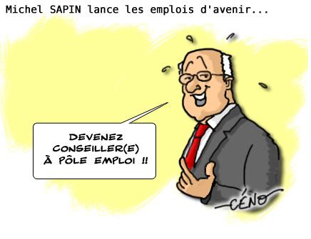 Céno Dessinateur - La Babole : Michel Sapin, Emplois d'avenir et création de 2000 postes à Pôle Emploi